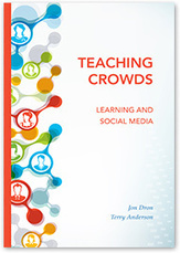 Dron, Jon & Anderson, Terry - Teaching Crowds. Learning and Social Media - 2014 (PDF)   Learning-21st Century   Scoop.it