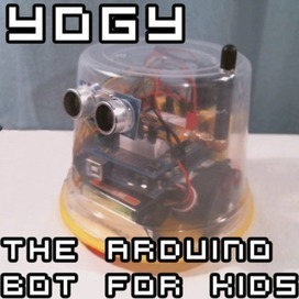 Yogy - The Arduino Powered Robot Made For Kids | Arduino in the Classroom | Scoop.it