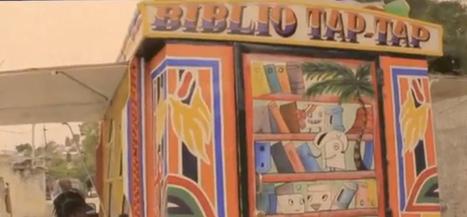 REGARDS SUR LE NUMERIQUE | Du crowdfunding pour « Biblio Taptap », bibliothèque mobile pour Haïti | Bibliothèques | Scoop.it