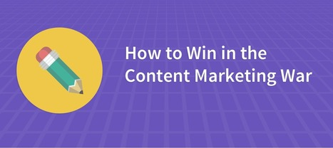 Content Curation: How to Win in the Content Marketing War - BrightLocal | Курирование | Scoop.it