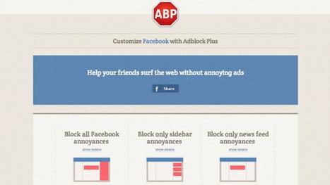 Adblock Plus Now Blocks Facebook's Biggest Annoyances | NYL - News YOU Like | Scoop.it