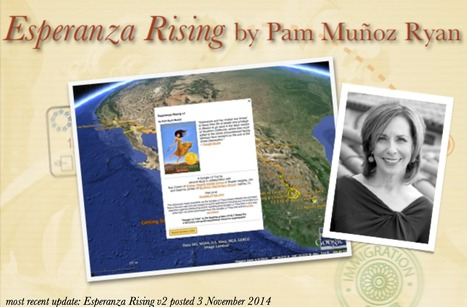 Esperanza Rising by Pam Muñoz Ryan UPDATED! | What They're Saying About Google Lit Trips | Scoop.it