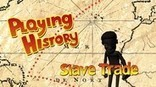 Playing History 2 - Slave Trade on Steam | K-12 Web Resources - History & Social Studies | Scoop.it
