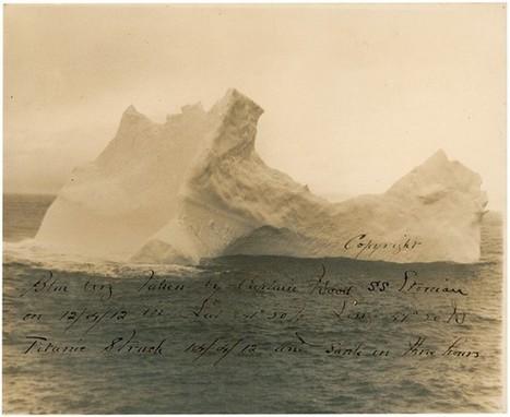 Veja a primeira fotografia do iceberg que afundou o Titanic | Fotógrafos na minha rede | Scoop.it