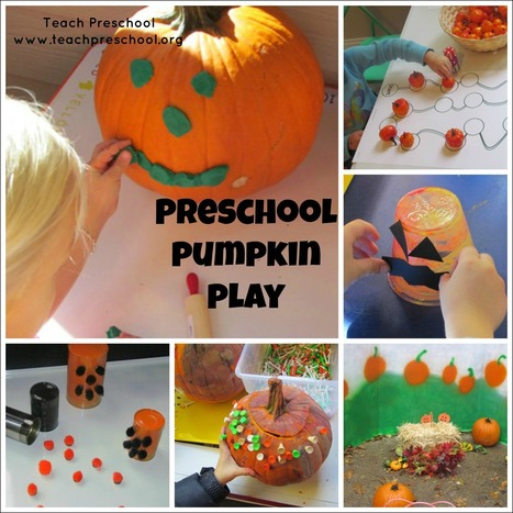 Preschool pumpkin play | Teach Preschool | Happy Days Learning Center - Resources & Ideas for Pre-School Lesson Planning | Scoop.it