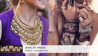 Jewelry trends spring / summer 2014 | Why fashion is necessary | Scoop.it