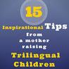 Raising Bilingual  Multilingual Child
