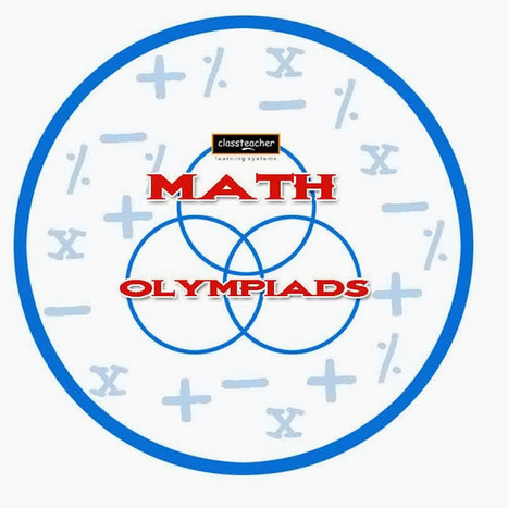 Information on Math Olympiad | Classteacher | Mind Shaper Technologies | ClassTeacherLearningSystem | Scoop.it