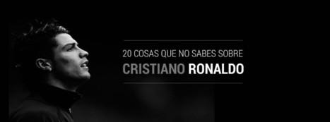 20 cosas que no sabes sobre Cristiano Ronaldo | Piensa positivo - Positive psychology | Scoop.it