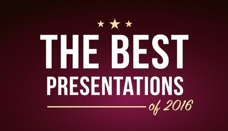 Best Presentations: Our Favorite SlideShares of 2016 | iEduc | Scoop.it