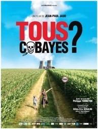 «Tous cobayes ?» :  Alerte rouge sur le nucléaire et les OGM avec Jean-Paul Jaud | Bio alimentation | Scoop.it