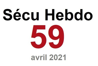 Sécu Hebdo 59 du 17 avril 2021