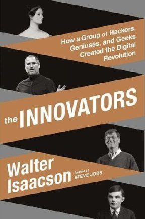 """Review: """"The Innovators,"""" by Walter Isaacson - Chron.com (blog) 