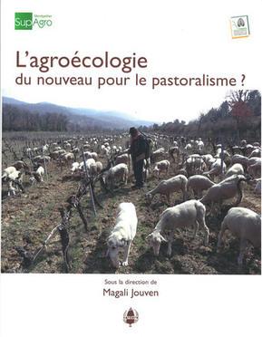 L'agroécologie, du nouveau pour le pastoralisme ? | Enseigner à produire autrement | Scoop.it