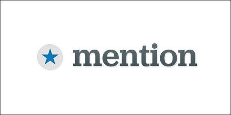 Test : Mention, un outil pour surveiller des mots-clés sur Internet et les réseaux sociaux   Ma veille - Technos et Réseaux Sociaux   Scoop.it