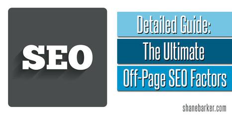 Detailed Guide: The Ultimate Off-Page SEO Factors   Sacramento Entrepreneurs   Scoop.it