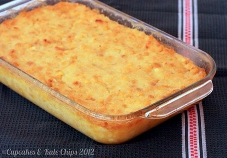 Corn Pudding — Cupcakes & Kale Chips | Food for Foodies | Scoop.it