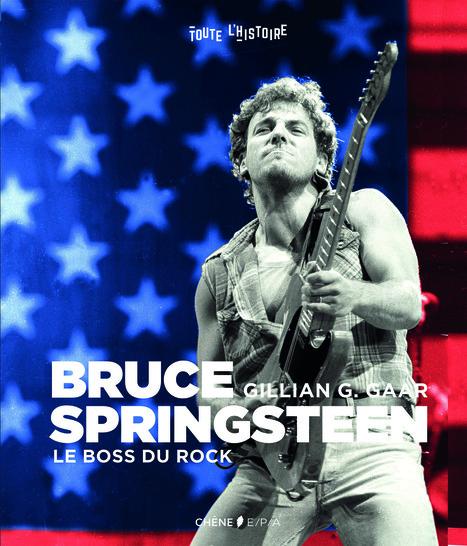 Spécial fêtes : un beau livre sur Bruce Springsteen - le blog Bruce Springsteen | Bruce Springsteen | Scoop.it
