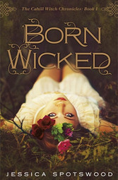 Born Wicked, by Jessica Spotswood | Young Adult Fiction | Scoop.it