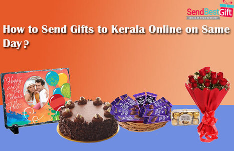 How to Send Gifts to Kerala Online on Same Day? | SendBestGift.com Blog