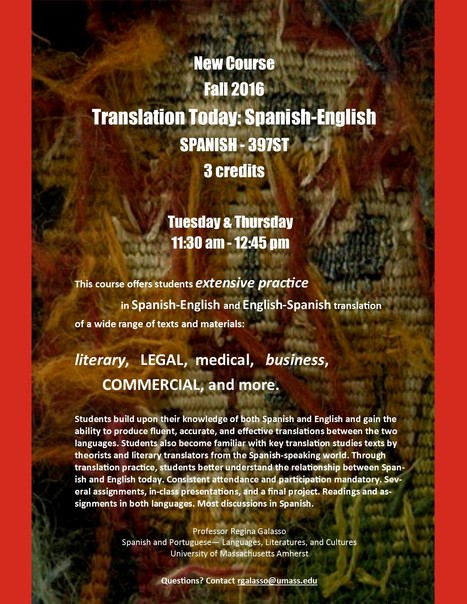 New Course for Fall 2016-Spanish 397ET Translation Today: Spanish-English | The UMass Amherst Spanish & Portuguese Program Newsletter | Scoop.it