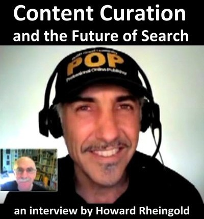 Content Curation And The Future Of Search: The Howard Rheingold's Interview   Curation in Higher Education   Scoop.it