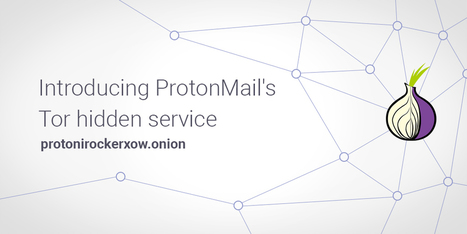Fighting #Censorship with #ProtonMail Encrypted Email Over Tor - ProtonMail Blog - #privacy  | e-Xploration | Scoop.it