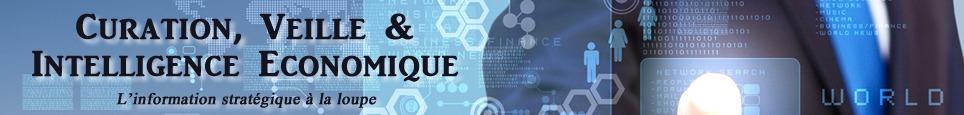 Curation, Veille et Intelligence Economique