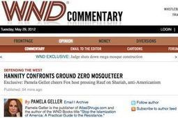 "Pamela Geller, Weekly WND Column, Defending the West ""Hannity confronts Ground Zero mosqueteer"" - Atlas Shrugs 