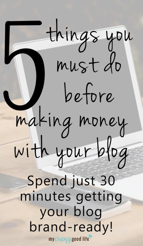 5 things to do before making money with a blog | My Blog 2016 | Scoop.it