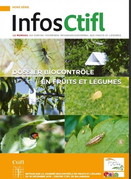 « Dossier biocontrôle en fruits et légumes » (Infos CTIFL) | ForumPhyto | HORTICULTURE BOTANIQUE | Scoop.it