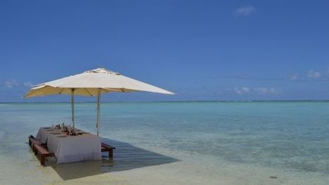 Find paradise in French Polynesia | Tourism Today & Tomorrow | Scoop.it