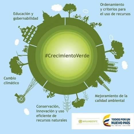 El #CrecimientoVerde, uno de los ejes transversales del Plan Nacional de Desarrollo de Colombia. | Smarts Governments, Smarts Cities | Scoop.it