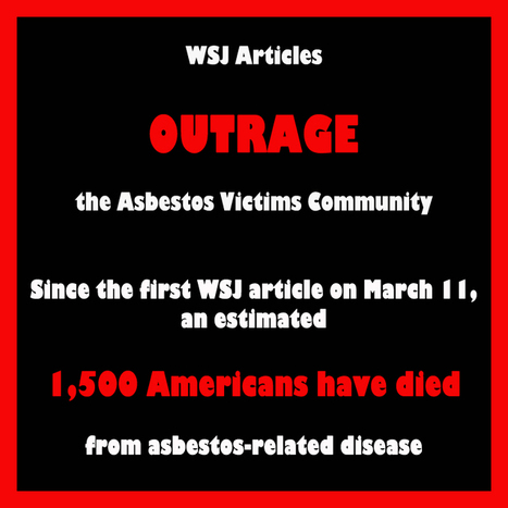 Since the first WSJ article on March 11, an estimated 1,500 Americans have died from asbestos-related disease | Asbestos and Mesothelioma World News | Scoop.it