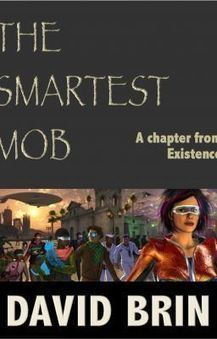 The Smartest Mob: A Chapter from Existence | Existence | Scoop.it