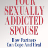 Partner Trauma and Sex Addiction