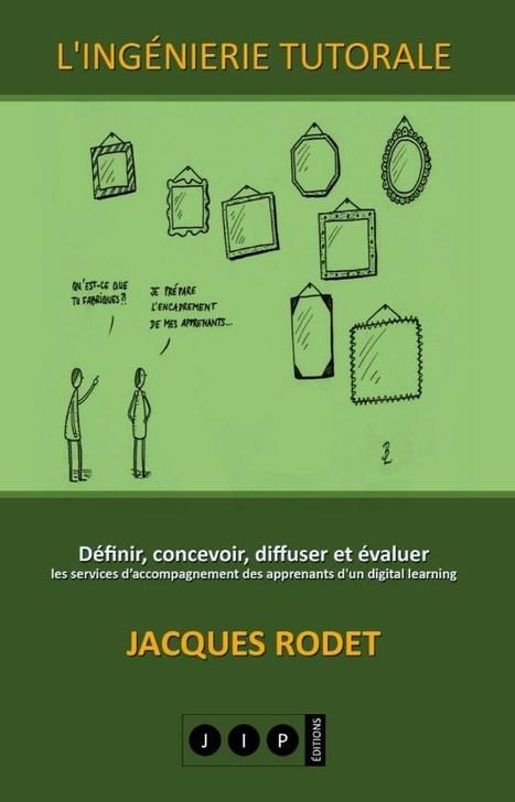 Ingénierie tutorale | Usage Numérique Université | Scoop.it