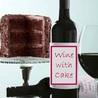 Wine with Cake