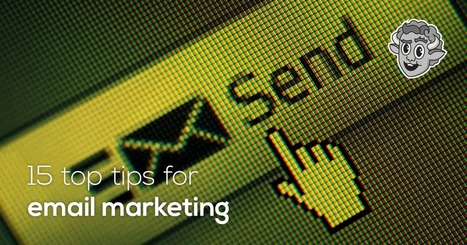 15 top tips for email marketing | Leadership and Management | Scoop.it