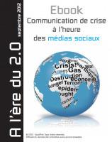 Communication de crise à l'heure des médiassociaux. | Médias Sociaux 2.0 | Scoop.it