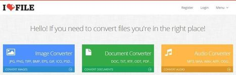 Convertir gratuitement un document, une image ou un fichier audio avec iLoveFile   Boîte à outils du Web   Scoop.it
