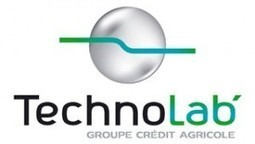 Le Technolab, un laboratoire du Crédit Agricole dédié aux nouvelles technologies | Stratégie de contenu | Scoop.it