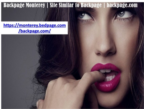 Backpage Monterey Site Similar To Backpage Backpage Com Site Similar To Backpage