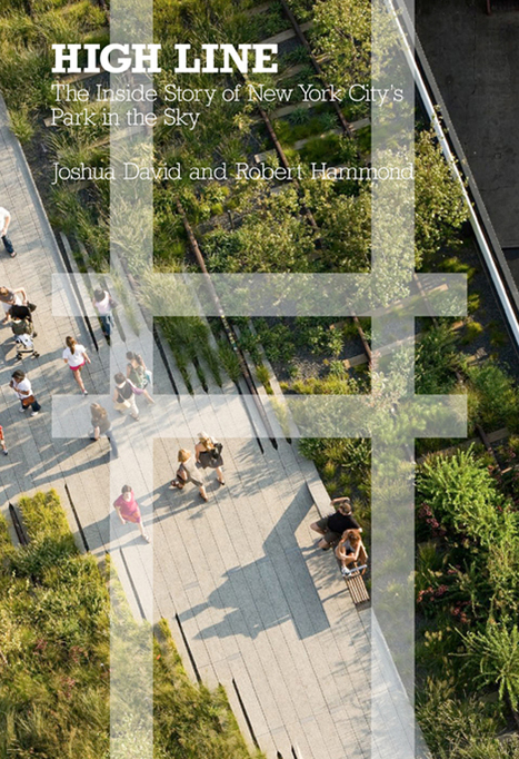 Alexandra Lange: Lessons from the High Line | green streets | Scoop.it