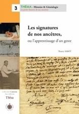 NOUVEAUTÉ Les signatures de nos ancêtres | Généalogie et histoire, Picardie, Nord-Pas de Calais, Cantal | Scoop.it