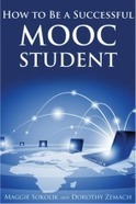 How to Be a Successful MOOC Student, a Handbook | Open edX | Open Courseware Development Platform | Innovation pédagogique MOOC et cie | Scoop.it
