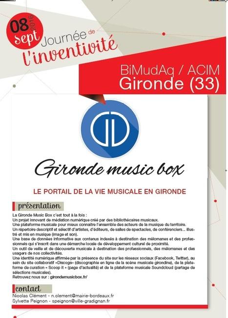 La Gironde Music Box sélectionnée à la journée de l'inventivité en bibliothèque | Musique en bibliothèque | Scoop.it