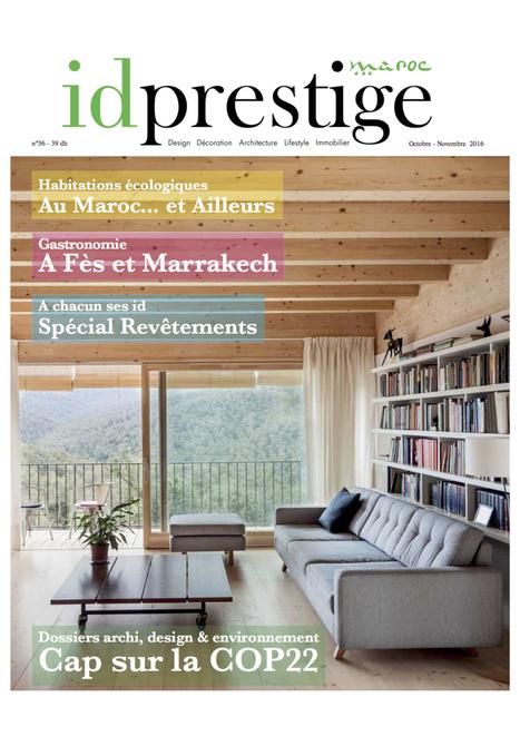 Projet maison bioclimatique à Auray sur magazine idprestige Maroc N°36 – Oct/Nov 2016 -a.typique patrice Bideau | architecture..., Maisons bois & bioclimatiques | Scoop.it