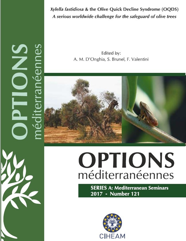 "Ciheam new publication | Options Méditerranéennes "" Xylella fastidiosa & the Olive Quick Decline Syndrome (OQDS). A serious worldwide challenge for the safeguard of olive trees"""