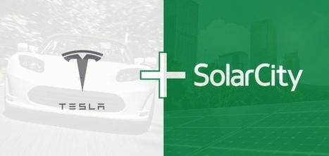 Tesla-SolarCity merger: A utility's worst nightmare or sweetest dream? | T.I.P.S. Tracking | Scoop.it